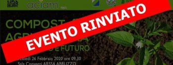 Rinviato evento Compost E Agricoltura 26 02 2020 ACIAM